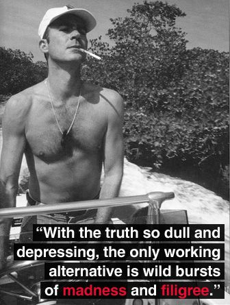 20 Hunter S Thompson Quotes