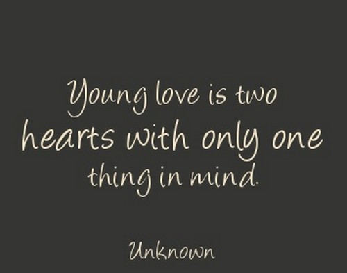 Young Love Quotes 15 Quotes About Young Love   LAUGHTARD Young Love Quotes